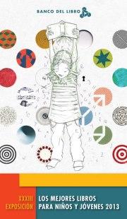 Cover of Los Mejores libros para Niños y Jóvenes 2013. Illustration by Christina Muller from Venezuela.