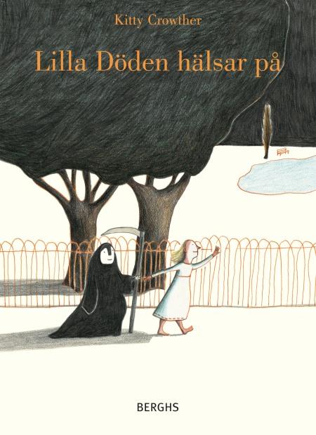 Cover of Lilla döden hälsar på. Berghs förlag.